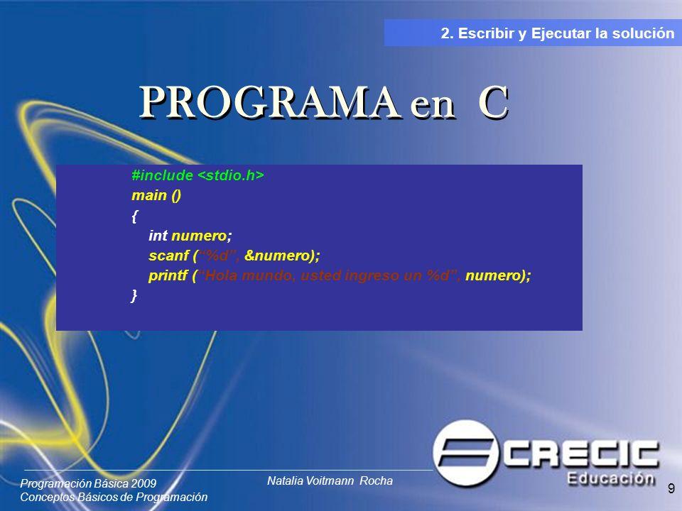 PROGRAMA en C 2. Escribir y Ejecutar la solución
