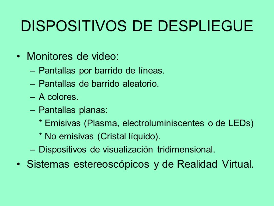 DISPOSITIVOS DE DESPLIEGUE