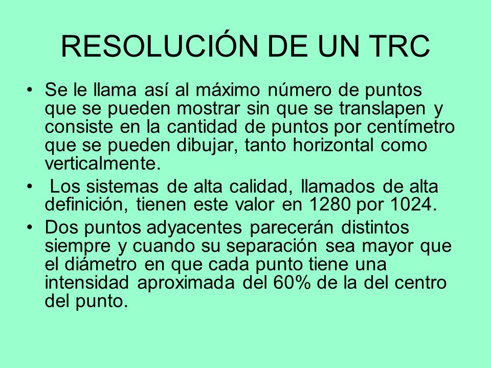 RESOLUCIÓN DE UN TRC