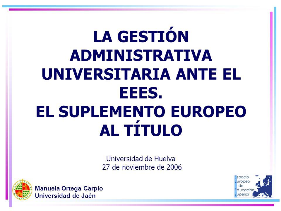 LA GESTIÓN ADMINISTRATIVA UNIVERSITARIA ANTE EL EEES