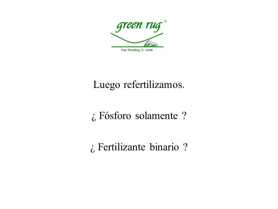 ¿ Fertilizante binario