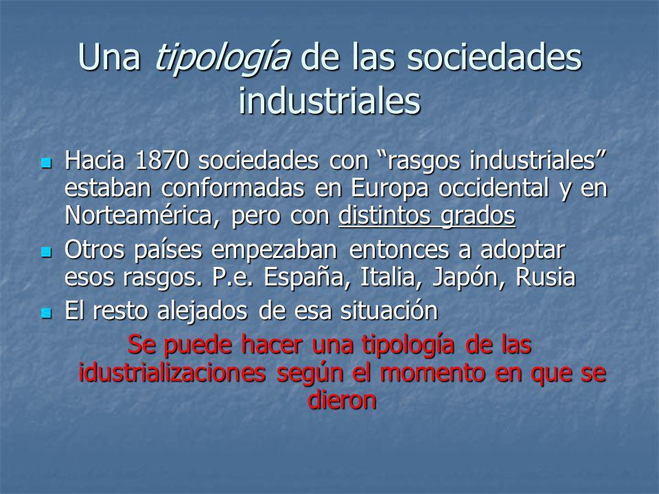 Una tipología de las sociedades industriales