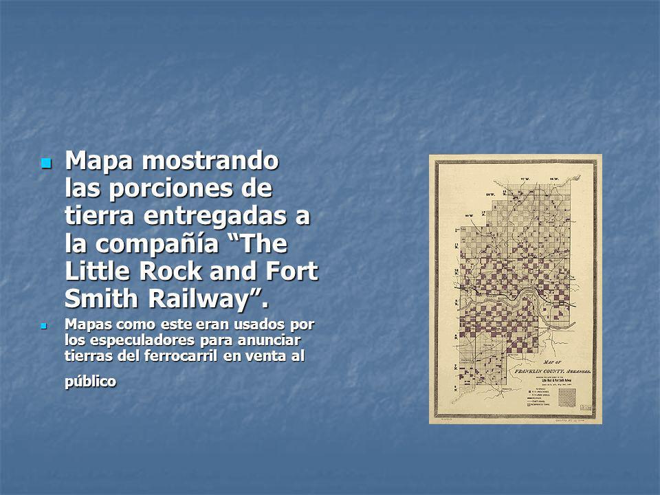 Mapa mostrando las porciones de tierra entregadas a la compañía The Little Rock and Fort Smith Railway .