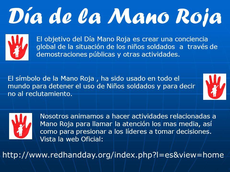 Día de la Mano Roja http://www.redhandday.org/index.php l=es&view=home