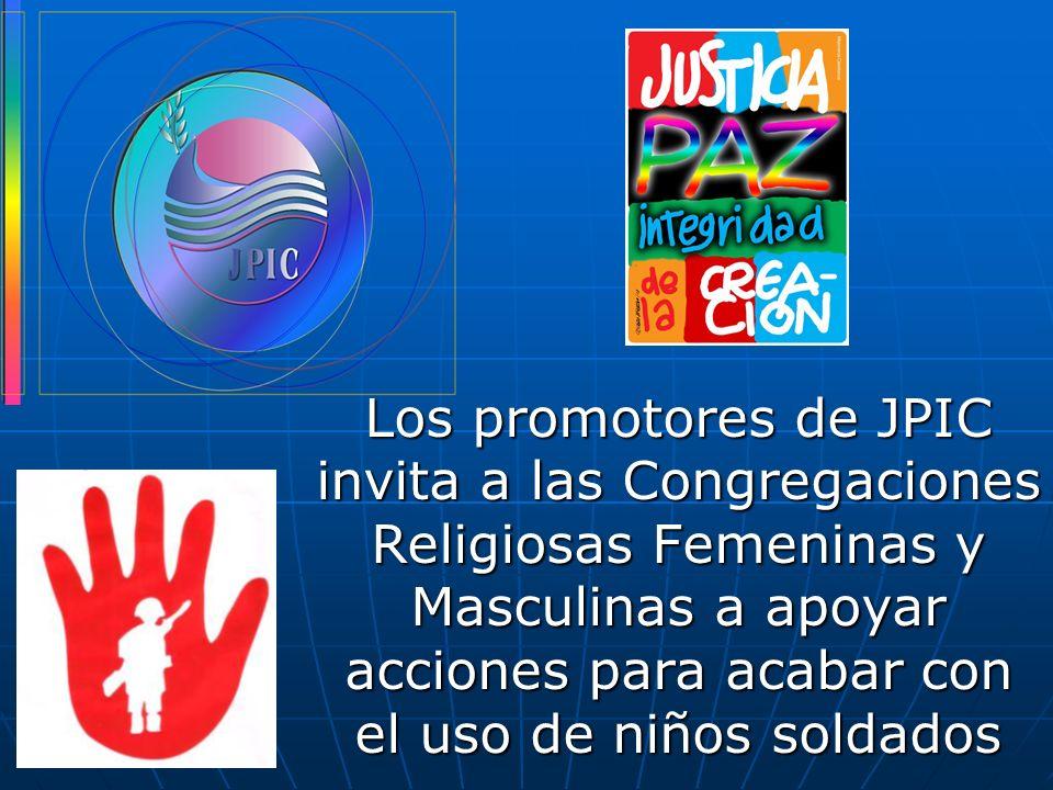 Los promotores de JPIC invita a las Congregaciones Religiosas Femeninas y Masculinas a apoyar acciones para acabar con el uso de niños soldados