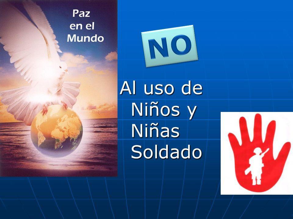 NO Al uso de Niños y Niñas Soldado
