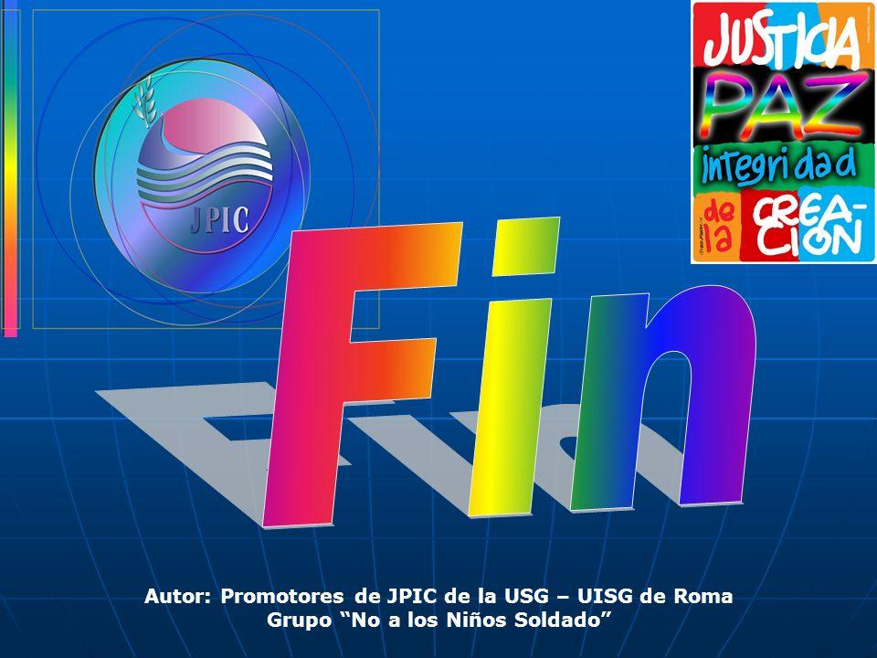 Fin Autor: Promotores de JPIC de la USG – UISG de Roma