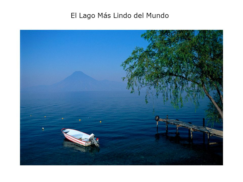 El Lago Más Lindo del Mundo