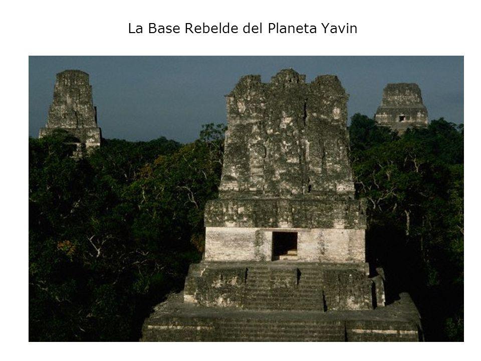 La Base Rebelde del Planeta Yavin