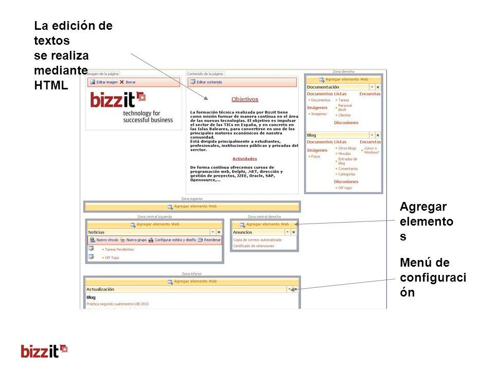 La edición de textos se realiza mediante HTML