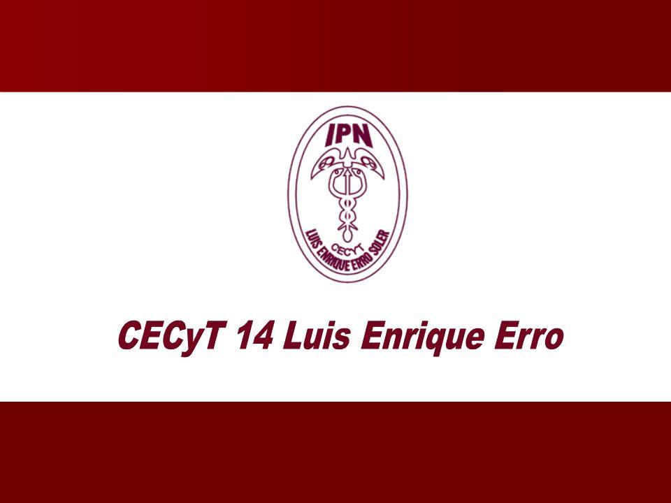 CECyT 14 Luis Enrique Erro