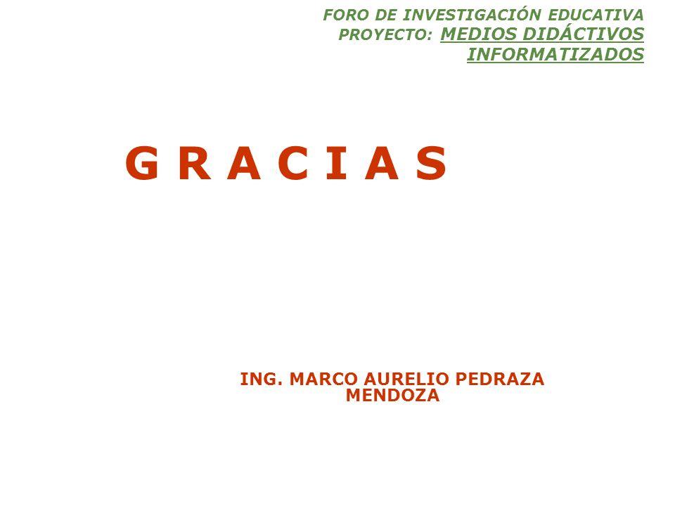ING. MARCO AURELIO PEDRAZA MENDOZA