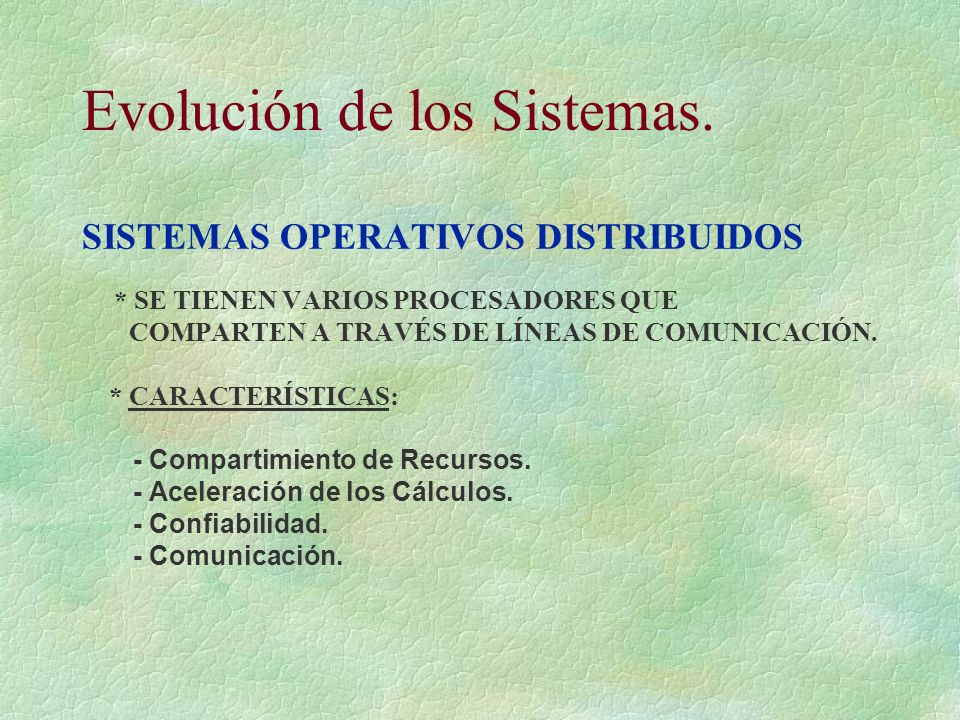 Evolución de los Sistemas.