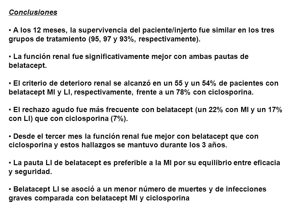 Conclusiones A los 12 meses, la supervivencia del paciente/injerto fue similar en los tres grupos de tratamiento (95, 97 y 93%, respectivamente).