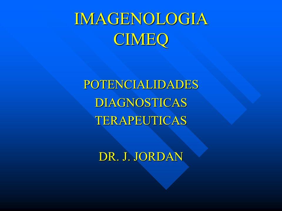 POTENCIALIDADES DIAGNOSTICAS TERAPEUTICAS DR. J. JORDAN