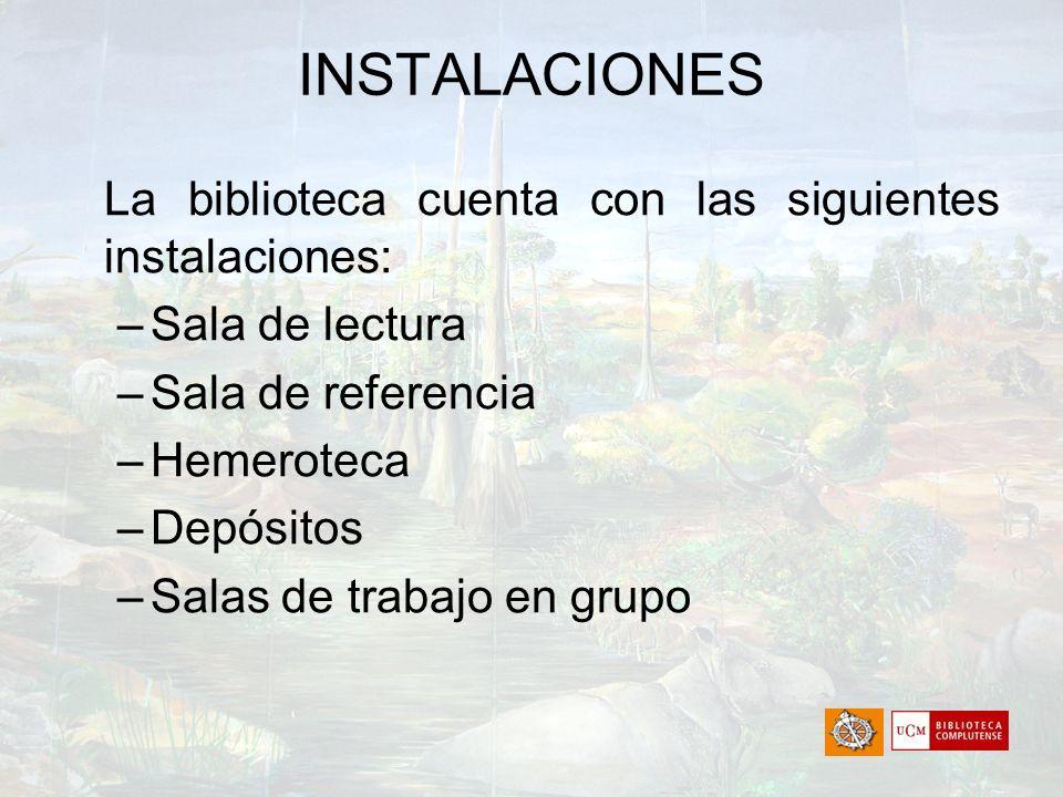 INSTALACIONES La biblioteca cuenta con las siguientes instalaciones: