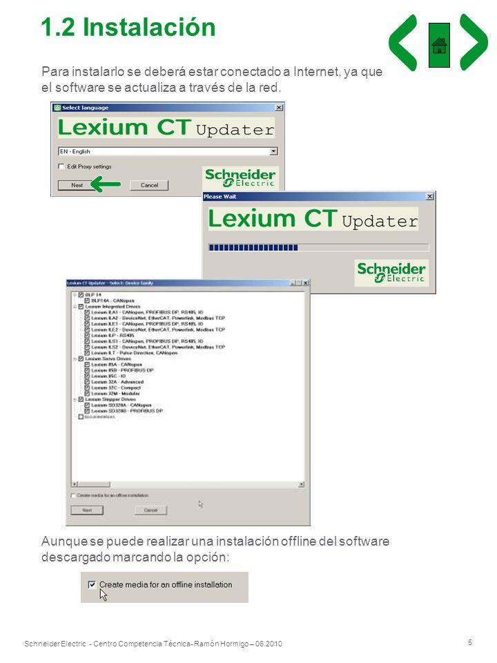 1.2 Instalación Para instalarlo se deberá estar conectado a Internet, ya que el software se actualiza a través de la red.