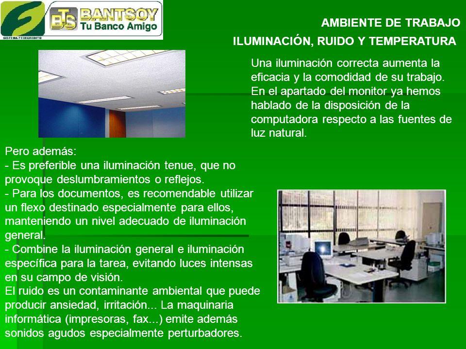 AMBIENTE DE TRABAJO ILUMINACIÓN, RUIDO Y TEMPERATURA.