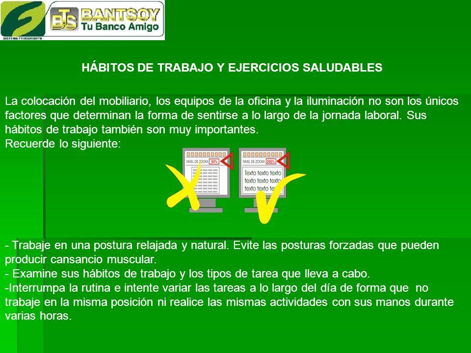 HÁBITOS DE TRABAJO Y EJERCICIOS SALUDABLES