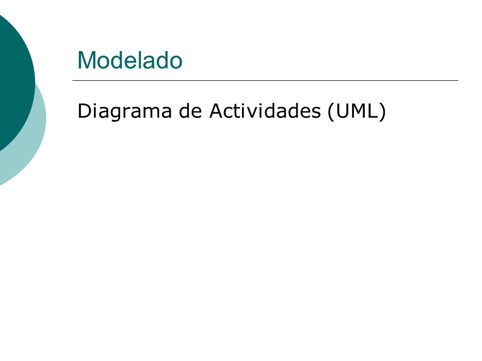 Modelado Diagrama de Actividades (UML)