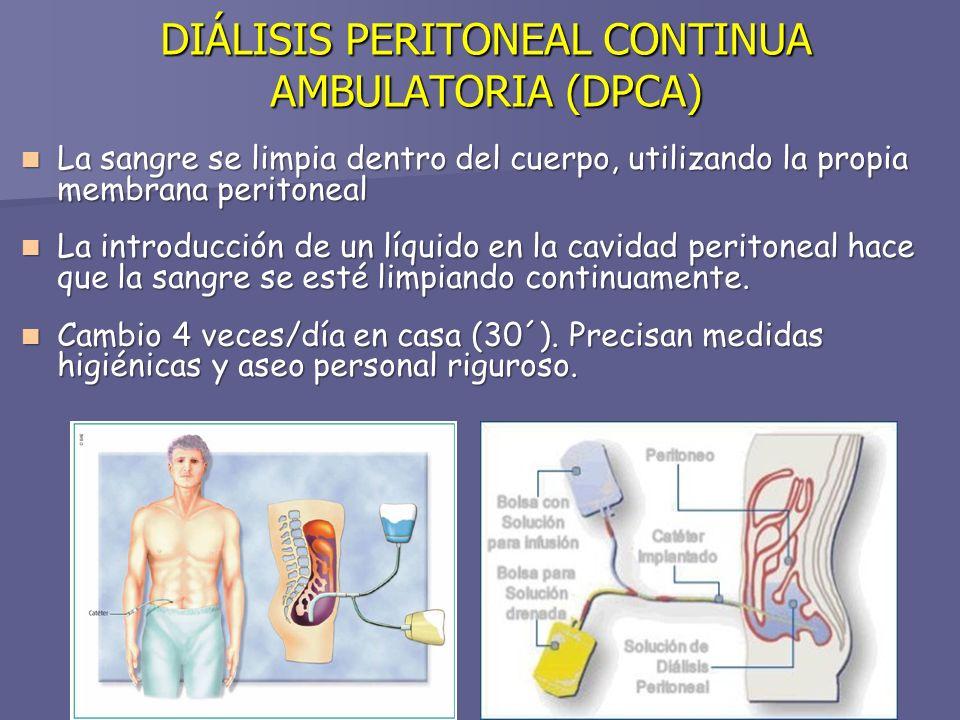 DIÁLISIS PERITONEAL CONTINUA AMBULATORIA (DPCA)