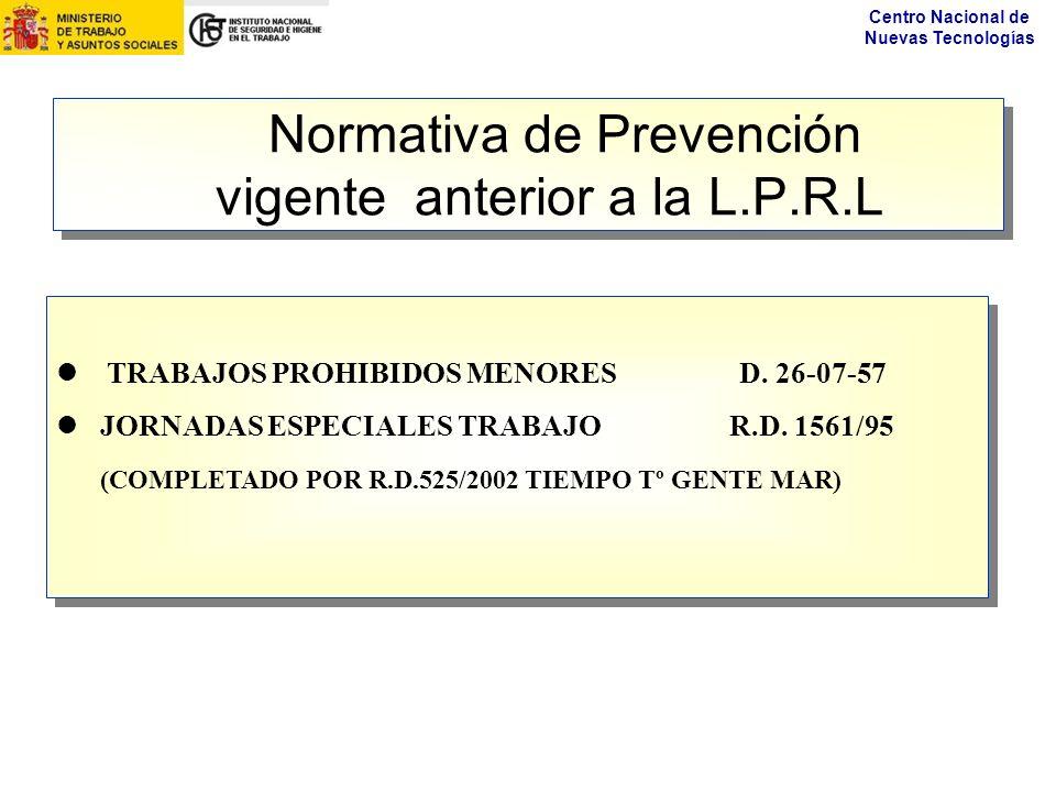 Normativa de Prevención vigente anterior a la L.P.R.L