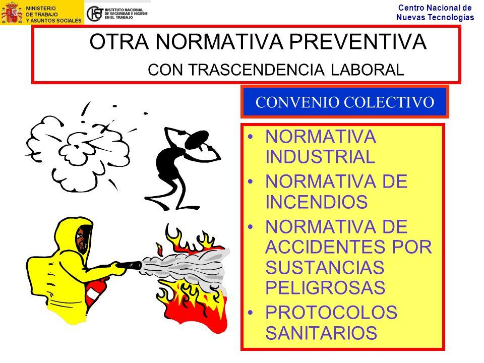 OTRA NORMATIVA PREVENTIVA CON TRASCENDENCIA LABORAL
