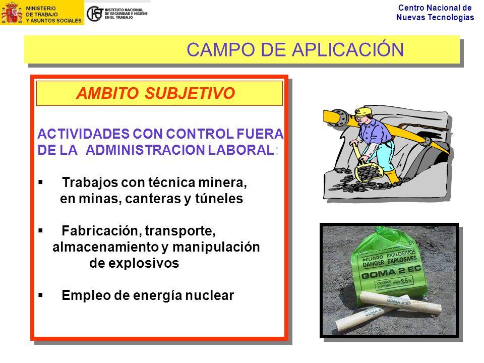 CAMPO DE APLICACIÓN AMBITO SUBJETIVO ACTIVIDADES CON CONTROL FUERA
