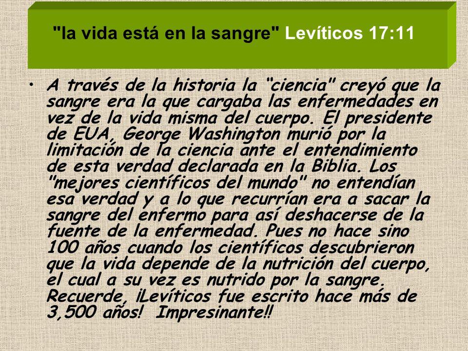 la vida está en la sangre Levíticos 17:11