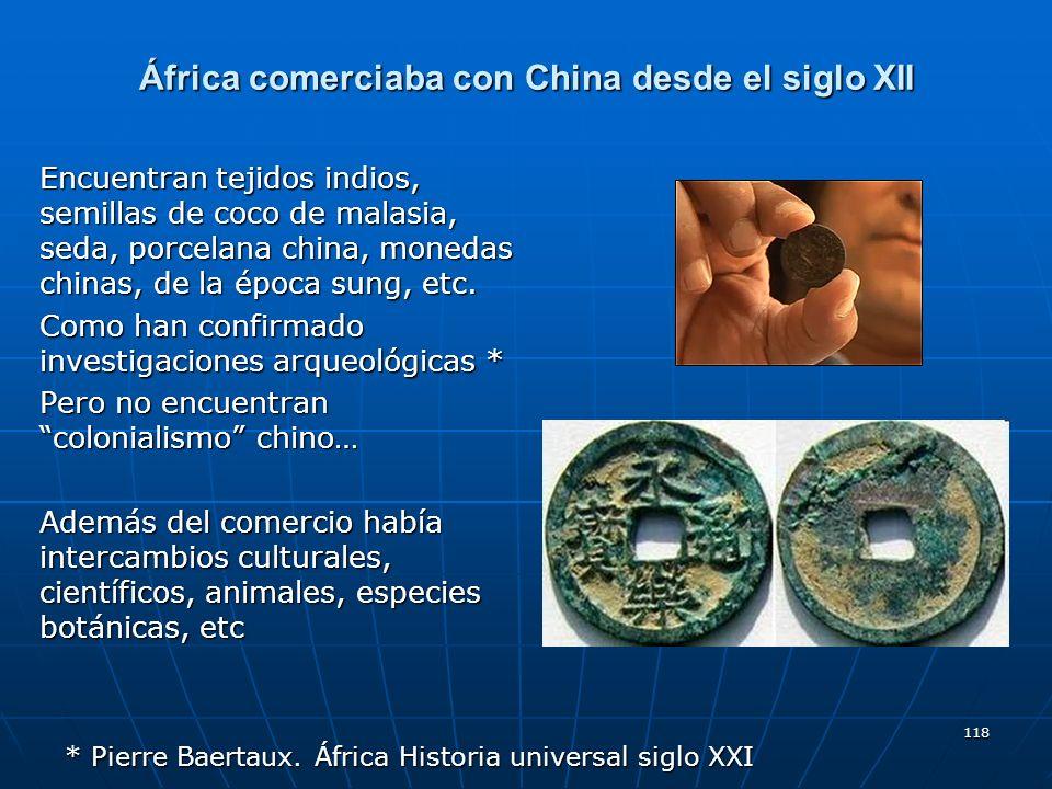 África comerciaba con China desde el siglo XII