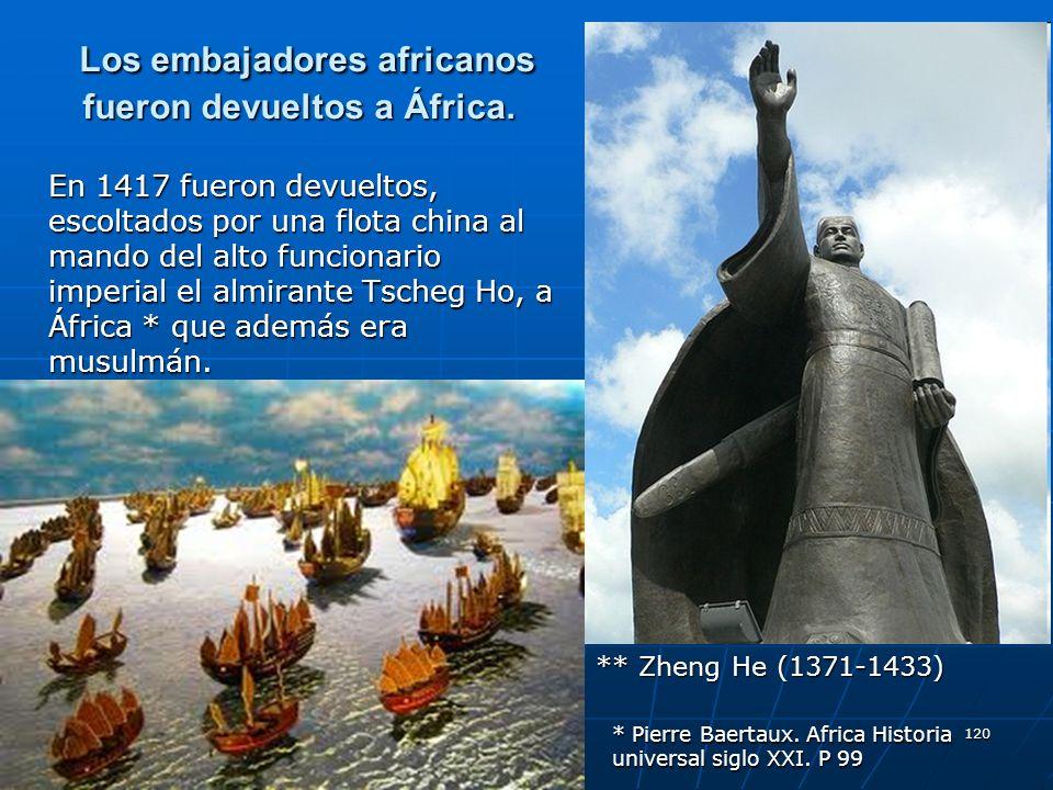 Los embajadores africanos fueron devueltos a África.