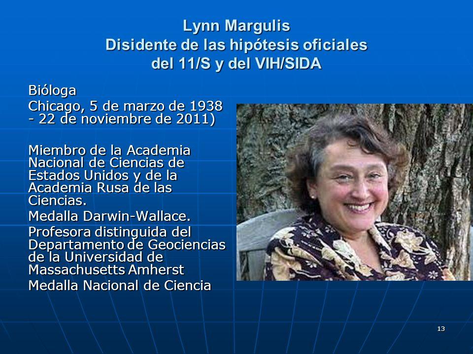 Lynn Margulis Disidente de las hipótesis oficiales del 11/S y del VIH/SIDA