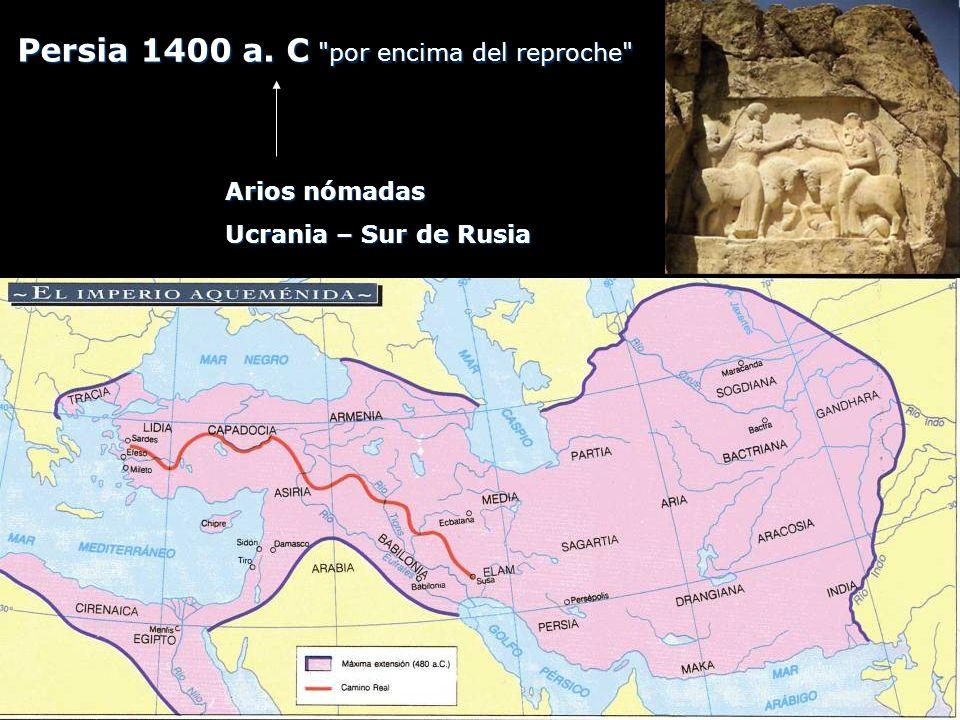 Persia 1400 a. C por encima del reproche
