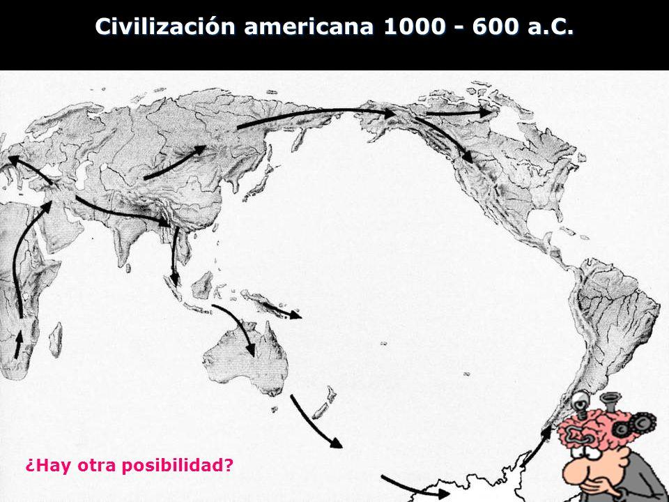 Civilización americana 1000 - 600 a.C.