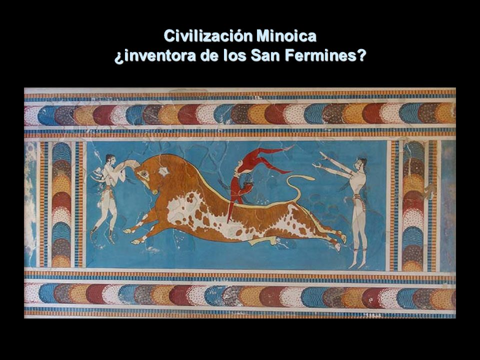 Civilización Minoica ¿inventora de los San Fermines