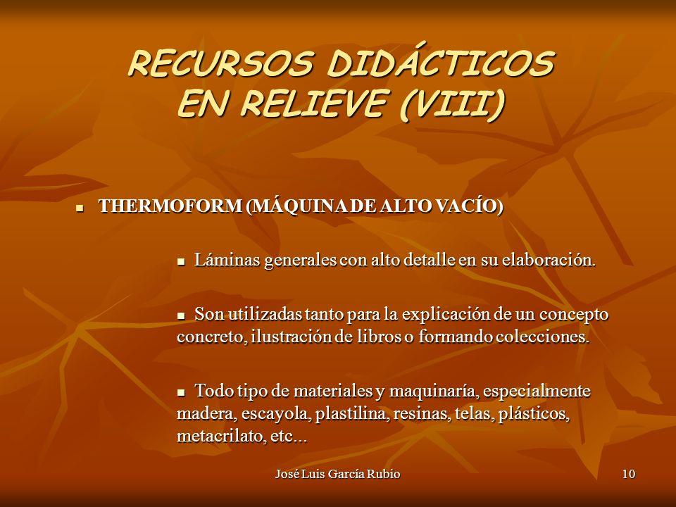 RECURSOS DIDÁCTICOS EN RELIEVE (VIII)