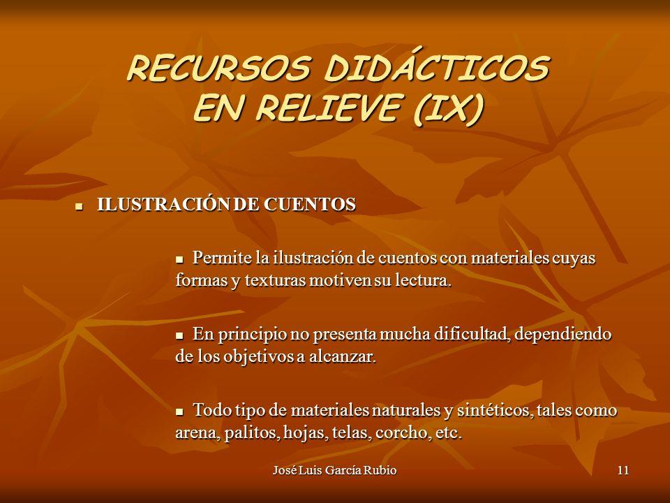 RECURSOS DIDÁCTICOS EN RELIEVE (IX)