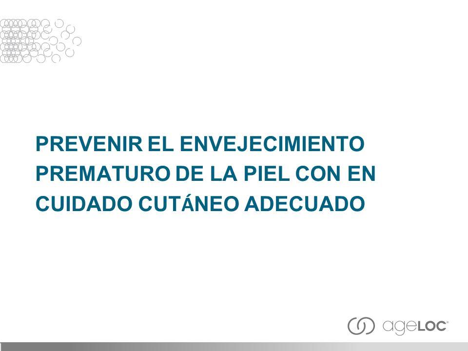 PREVENIR EL ENVEJECIMIENTO PREMATURO DE LA PIEL CON EN CUIDADO CUTÁNEO ADECUADO