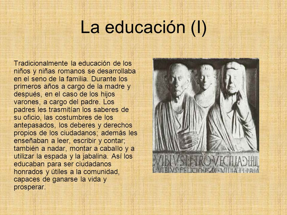 La educación (I)