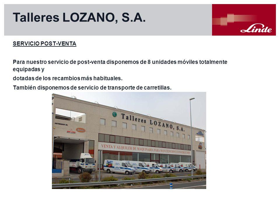 Talleres LOZANO, S.A. SERVICIO POST-VENTA