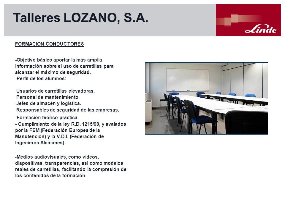 Talleres LOZANO, S.A. FORMACION CONDUCTORES