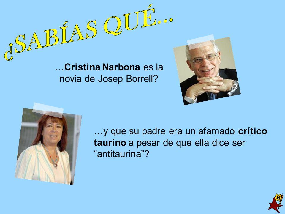 …Cristina Narbona es la novia de Josep Borrell