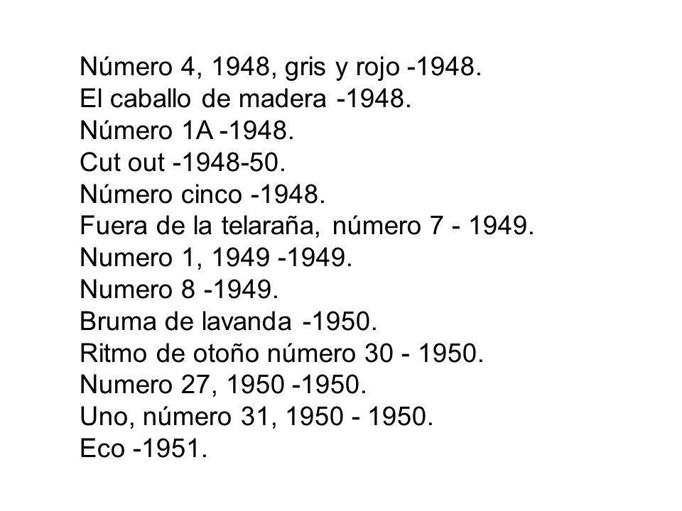 Número 4, 1948, gris y rojo -1948. El caballo de madera -1948. Número 1A -1948. Cut out -1948-50.