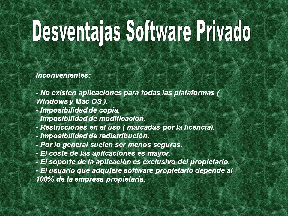 Desventajas Software Privado