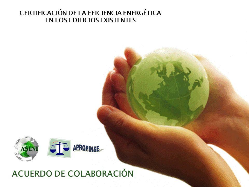 CERTIFICACIÓN DE LA EFICIENCIA ENERGÉTICA ACUERDO DE COLABORACIÓN