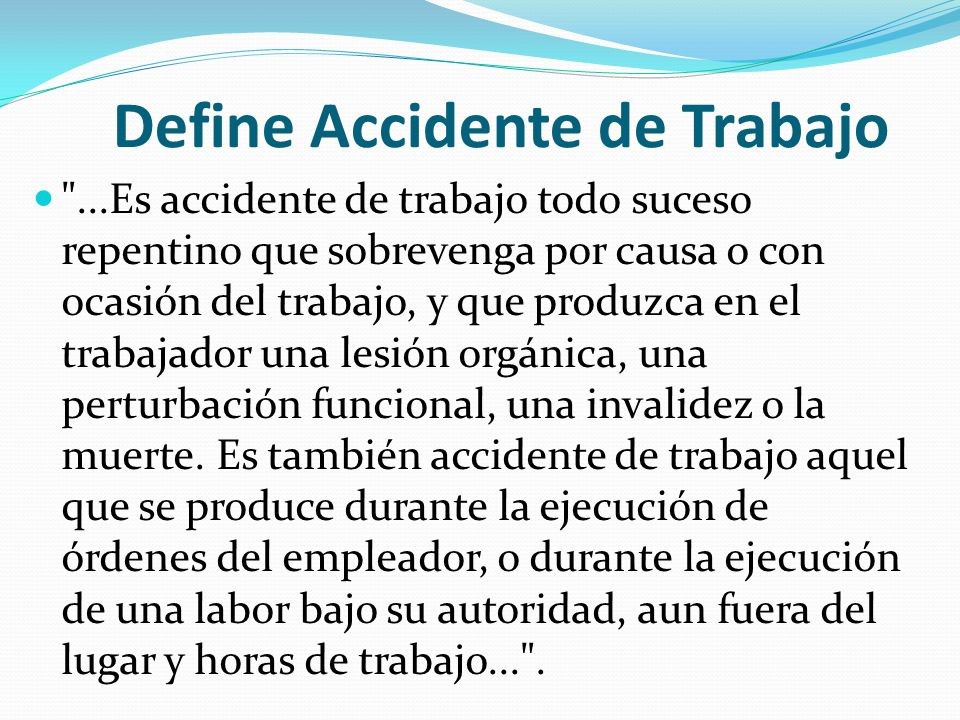 Define Accidente de Trabajo