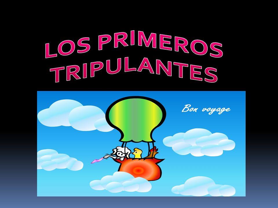 LOS PRIMEROS TRIPULANTES