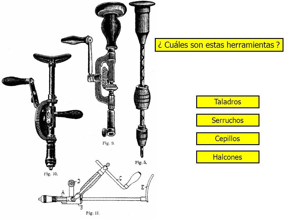 ¿ Cuáles son estas herramientas