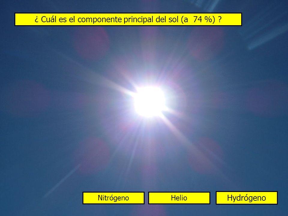 ¿ Cuál es el componente principal del sol (a 74 %)