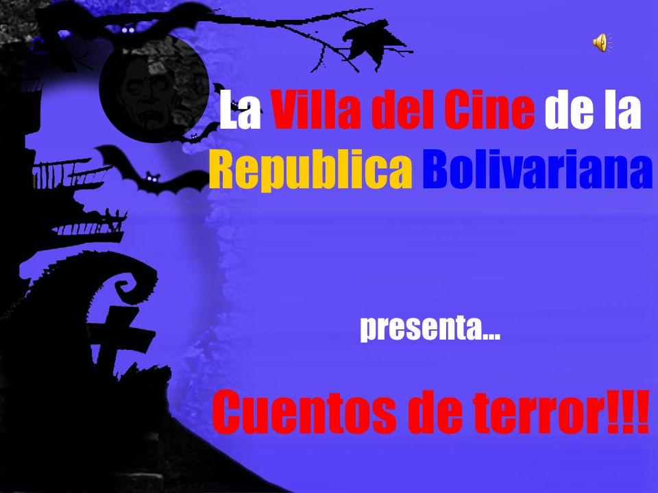 La Villa del Cine de la Republica Bolivariana